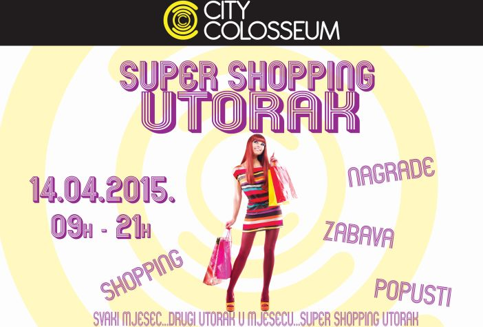 Popusti Super shopping utorka 14.04. U City Colosseumu