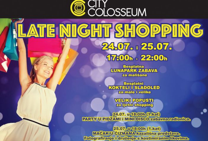 City Colosseum late night shopping 24. I 25.07. uz popuste i nagrade