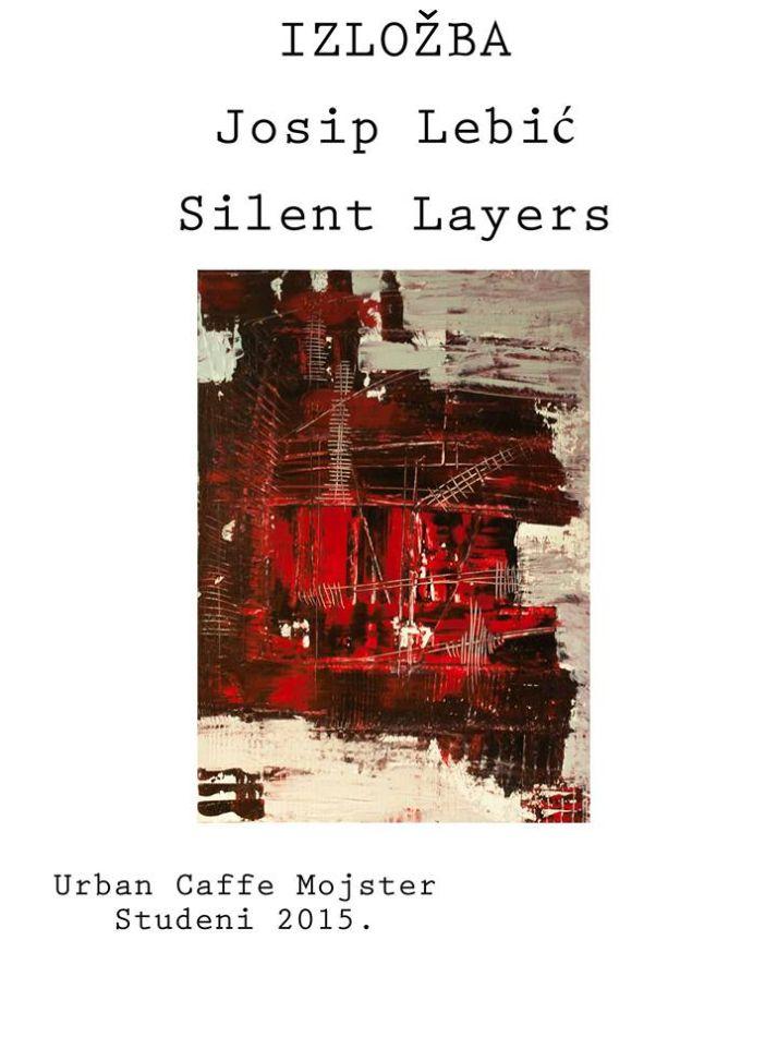 Izložba Silent Layers by Josip Lebić