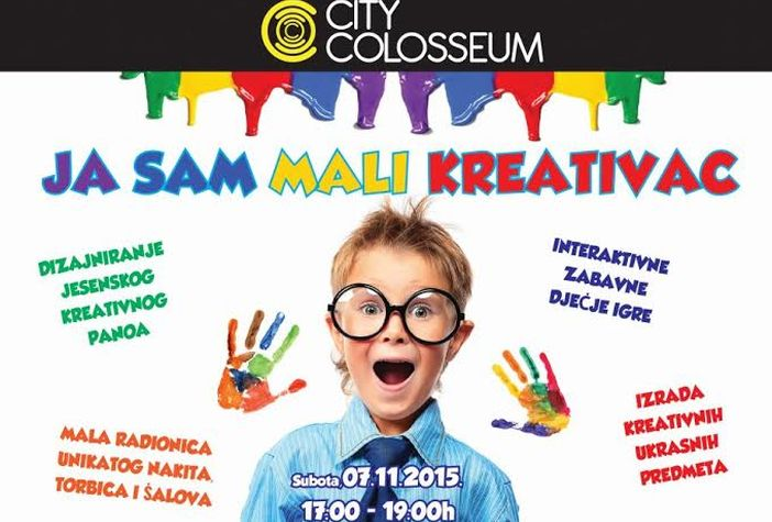 Ja sam mali kreativac u City Colosseumu