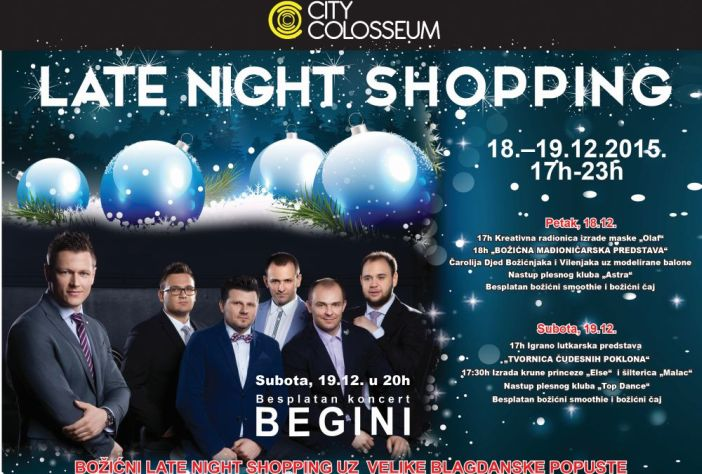 "City Colosseum late night shopping 18. i 19.prosinca uz popuste do 50% i besplatni koncert popularnog sastava ""BEGINI"""
