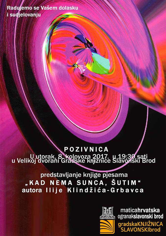 "Promocija zbirke pjesama ""Kad nema sunca, šutim"" - Ilija Klindžić Grbavac"