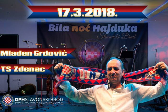 """Mladen Grdović dolazi u Slavonski Brod na """"Bilu noć Hajduka""""!"""