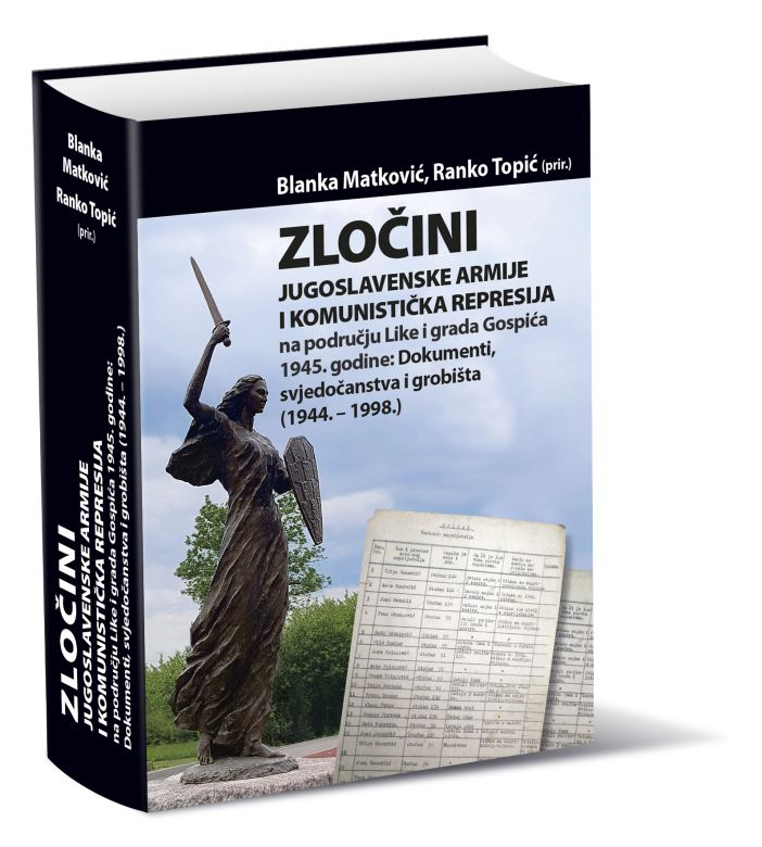Promocija knjiga Zločini Jugoslavenske armije i komunistička  represija u Lici i gradu Gospiću 1945. godine: Dokumenti, svjedočanstva  i grobišta (1944.-1998.)