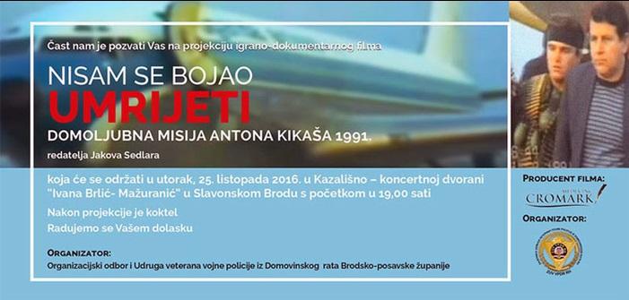 """""""Nisam se bojao umrijeti""""— Domoljubna misija Antona Kikaša 1991."""
