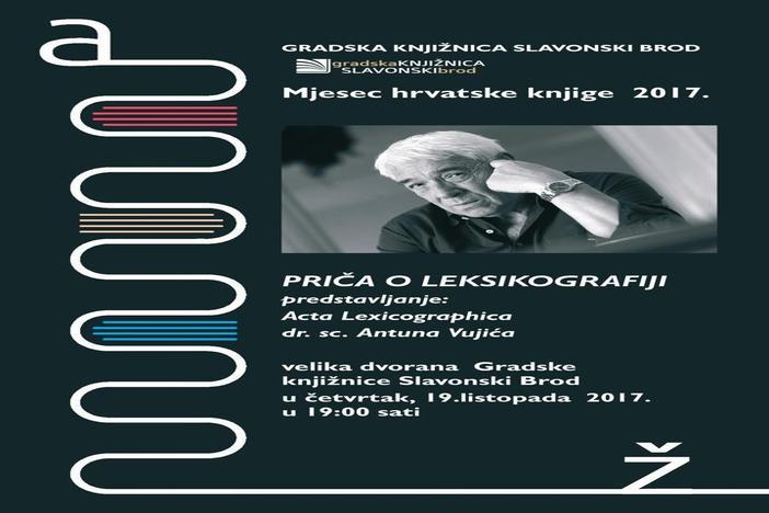 Predstavljanje knjige Priča o leksikografiji dr.sc. Antuna Vujića