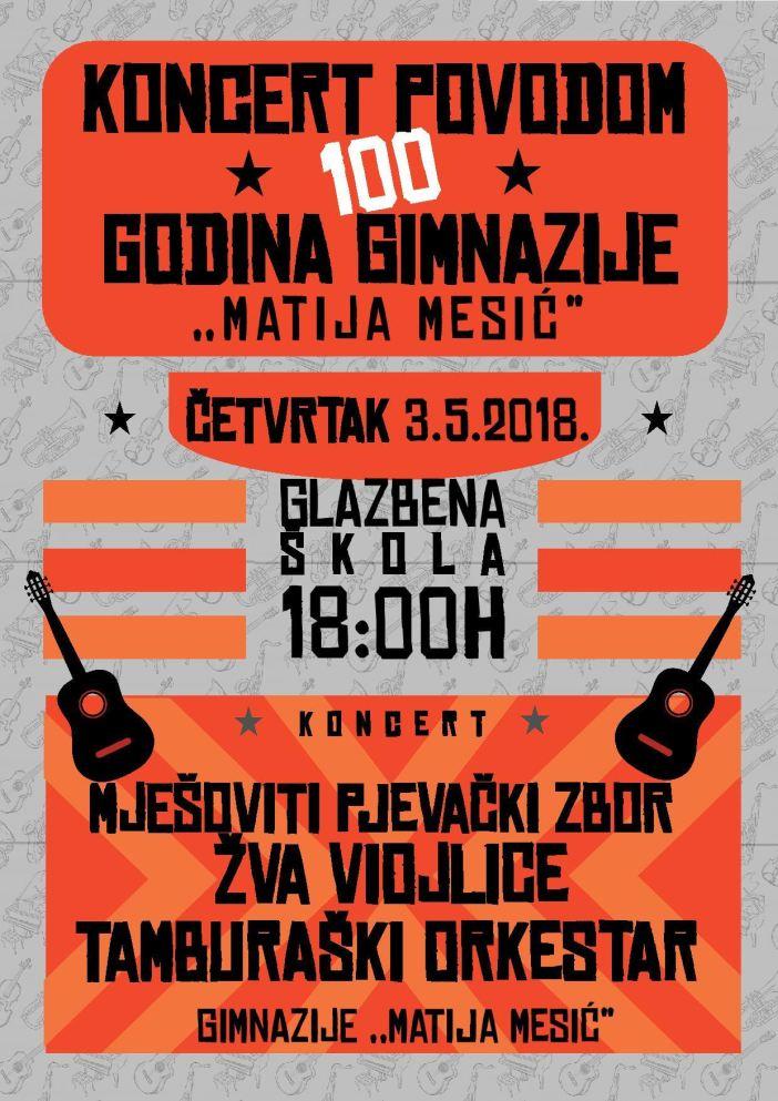 """Koncert povodom 100 godina Gimnazije """"Matija Mesić"""""""