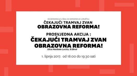 Slavonski Brod: Čekajući tramvaj zvan Obrazovna Reforma!