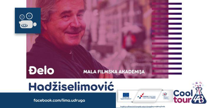 Đelo Hađiselimović - Mala filmska akademija