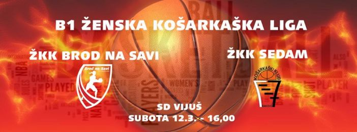 ŽKK Brod na Savi - ŽKK Sedam