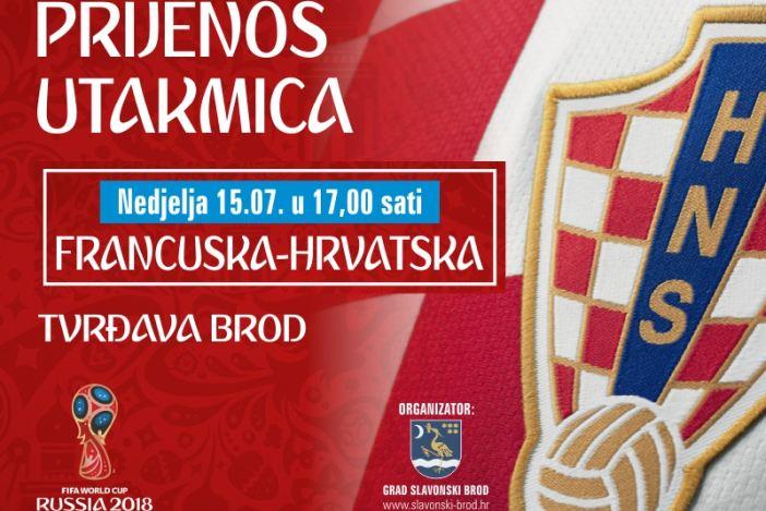 Prijenos finala Svjetskog prvenstva u Tvrđavi i proslava utakmice na Korzu