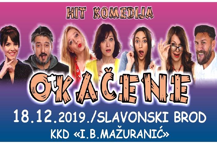 SLAVONSKI BROD - Stiže hit  komedija ''Otkačene''